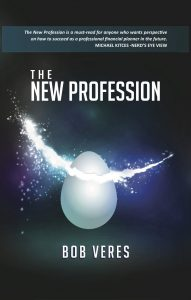 The New Profession by Bob Veres